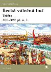 Řecká válečná loď - Triéra (500 - 322 př.n.l.)