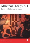 Marathón 490 př.n.l. - První perská invaze do Řecka