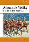 Alexandr Veliký a jeho elitní pěchota