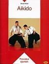 Aikido - průvodce sportem