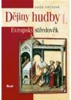 Dějiny hudby I. – Evropský středověk