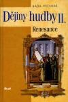 Dějiny hudby II. – Renesance