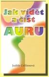 Jak vidět a číst auru