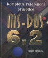 MS-DOS 6.2 - kompletní referenční průvodce