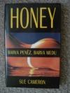 HONEY Barva peněz, barva medu