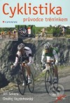 Cyklistika - Průvodce tréninkem obálka knihy