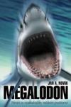 Megalodon. Pátrání po nejstrašnějším mořském predátorovi