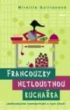 Francouzky netloustnou: kuchařka