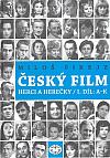 Český film - herci a herečky. I. díl, A-K