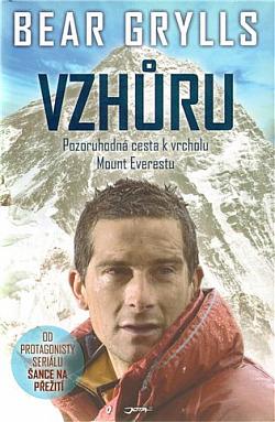 Vzhůru - Pozoruhodná cesta k vrcholu Mount Everestu obálka knihy