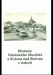 Historie Valašského Meziříčí a Krásna nad Bečvou v datech