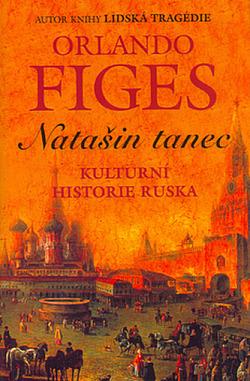 Natašin tanec: Kulturní historie Ruska obálka knihy