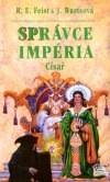 Správce Impéria – Císař