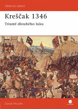 Kresčak 1346: Triumf dlouhého luku