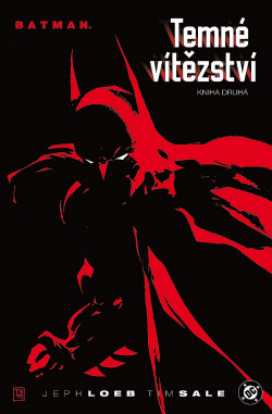 Batman: Temné vítězství: Kniha druhá