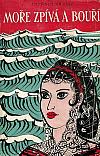 Moře zpívá a bouří