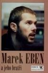 Marek Eben a jeho bratři - zpěvník