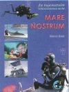 Mare nostrum - Za tajemstvím Středozemního moře