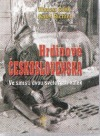 Hrdinové Československa - Ve smršti dvou světových válek