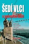 Šedí vlci v azurovém moři - Nasazení německých ponorek ve Středozemním moři