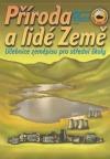Příroda a lidé Země - učebnice zeměpisu pro střední školy
