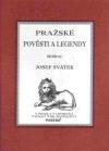 Pražské pověsti a legendy