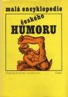 Malá encyklopedie českého humoru