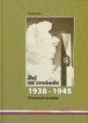Boj za svobodu 1938-1945