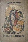 Hrabě de Monte Christo  IV. kniha (7. díl  - Světa Pán)