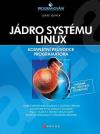 Jádro systému Linux - Kompletní průvodce programátora