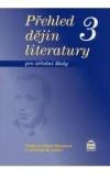 Přehled dějin literatury 3 pro střední školy -- 1. polovina 20.století