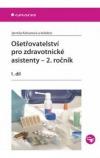Ošetřovatelství pro zdravotnické asistenty - 2. ročník -- 1. díl