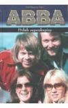ABBA  Příběh superskupiny