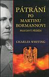 Pátrání po Martinu Bormannovi - Pravdivý příběh