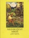 Neohrožený Mikeš: výběr pohádek Boženy Němcové obálka knihy