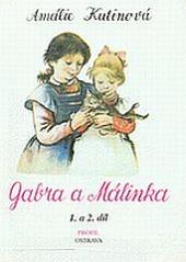 Gabra a Málinka 1. a 2. díl obálka knihy