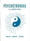 Psychotronika, nová věda