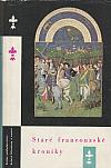 Staré francouzské kroniky