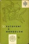 Putování k Mongolům