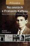 Na cestách s Franzem Kafkou