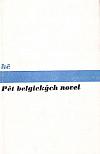 Pět belgických novel
