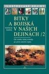 Bitky a bojiská v našich dejinách II.