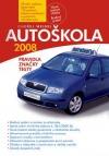 Autoškola 2008 - pravidla, značky, testy