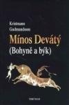 Mínos Devátý (Bohyně a býk)
