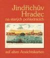 Jindřichův Hradec na starých pohlednicích