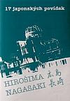 17 japonských povídek – Hirošima, Nagasaki