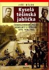 Kyselá těšínská jablíčka (Československo-polské konflikty o Těšínsko 1919, 1938, 1945)