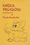 Knížka pro kočku a nejen pro ni od Pavla Kantorka