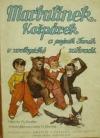 Marbulínek, Kašpárek a pejsek Fenek v zoologické zahradě