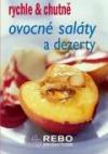 Ovocné saláty a dezerty - rychle & chutně